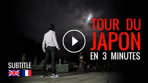 Tour du Japon en 3 minutes