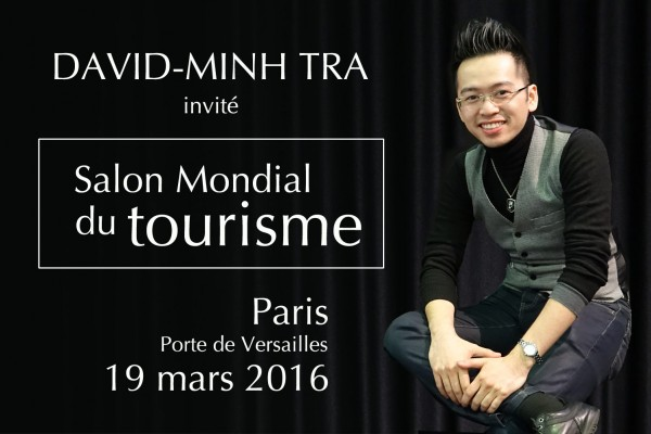 David-Minh TRA au salon mondial du Tourisme Paris 2016