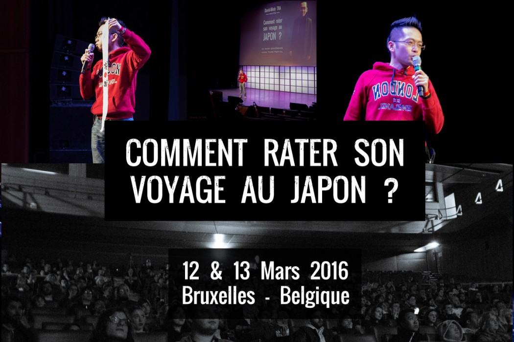 David-Minh TRA - comment rater son voyage au Japon ? Made in Asia 8 à Bruxelles Belgique