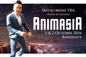 DAVID-MINH TRA, INVITÉ AU FESTIVAL ANIMASIA BORDEAUX 2016